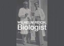 Wilhelm Reich, Biologist.