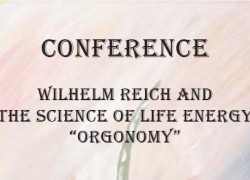 Conference: Wilhelm Reich & The Science of Life Energy